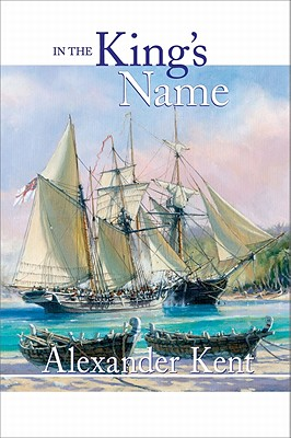 In the King's Name By Kent, Alexander